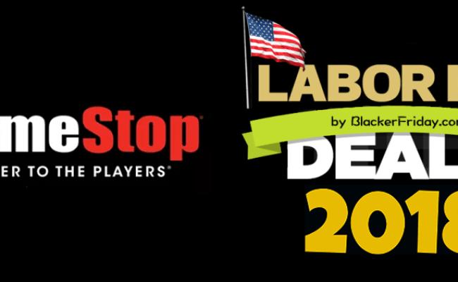Gamestop Labor Day Sale 2018 Black Friday 2018
