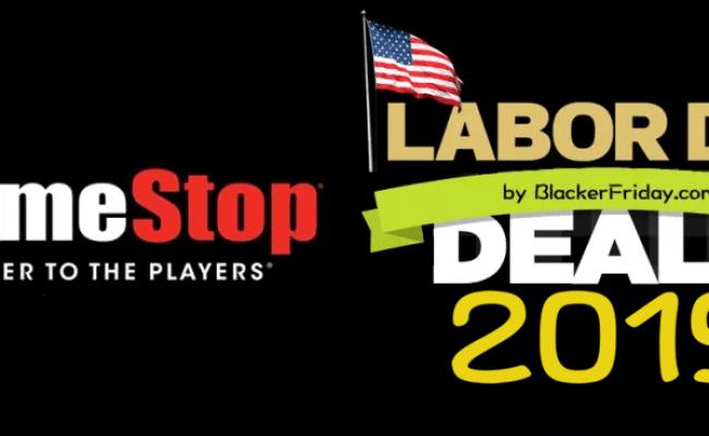 Gamestop Labor Day Sale 2019 Blackerfriday