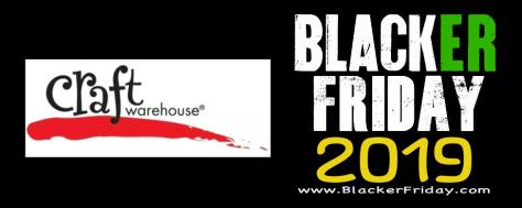 Craft Warehouse Black Friday 2019 Ad Sale Deals Blackerfriday Com