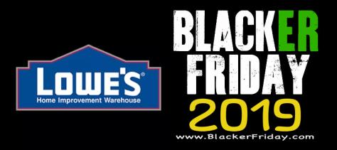 Lowe's Black Friday 2019 Ad & Sale Details - BlackerFriday com