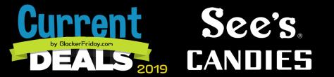 See's Candies Black Friday 2019 Sale & Deals - BlackerFriday com