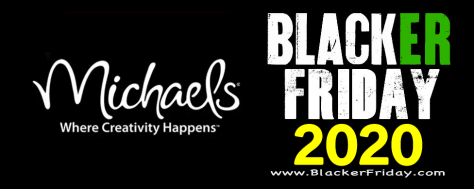 Michaels Black Friday 2020 Sale What To Expect Blacker Friday