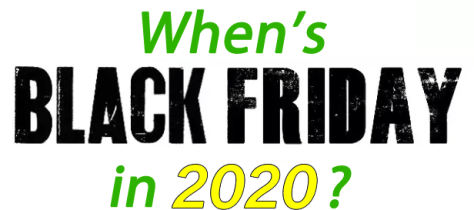 What S The Black Friday Date In 2020 Blacker Friday