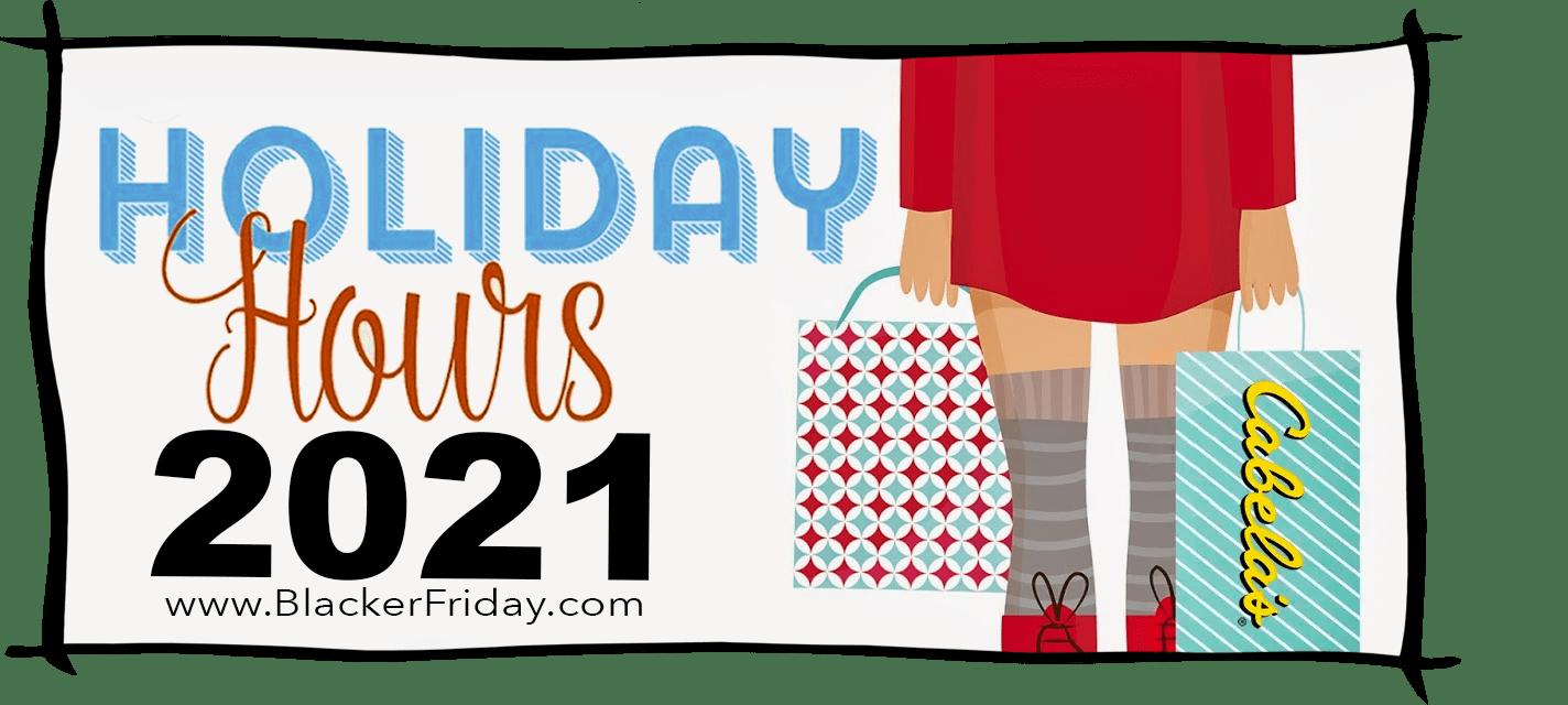 Cabelas Black Friday Store Hours 2021