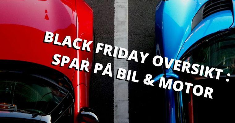 Bilinteressert? Her er Black Friday tilbudene du ikke bør gå glipp av! | Stor oversikt
