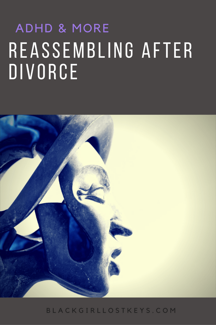 The last year of my life has been spent working on the pattern of what my life was going to be after this divorce.