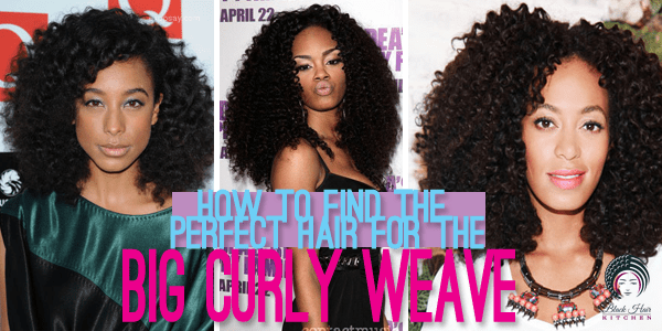 Magnificent The Best Weaves For Big Curly Hair Blackhairkitchen Short Hairstyles Gunalazisus