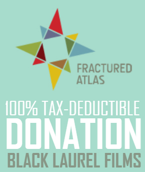 100% Tax-Deductible Donation through our fiscal sponsored Fractured Atlas. Click here to donate today! (Off-site, secure donation)