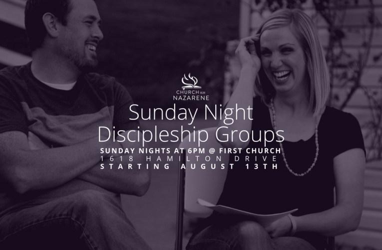Sunday Night Discipleship Groups