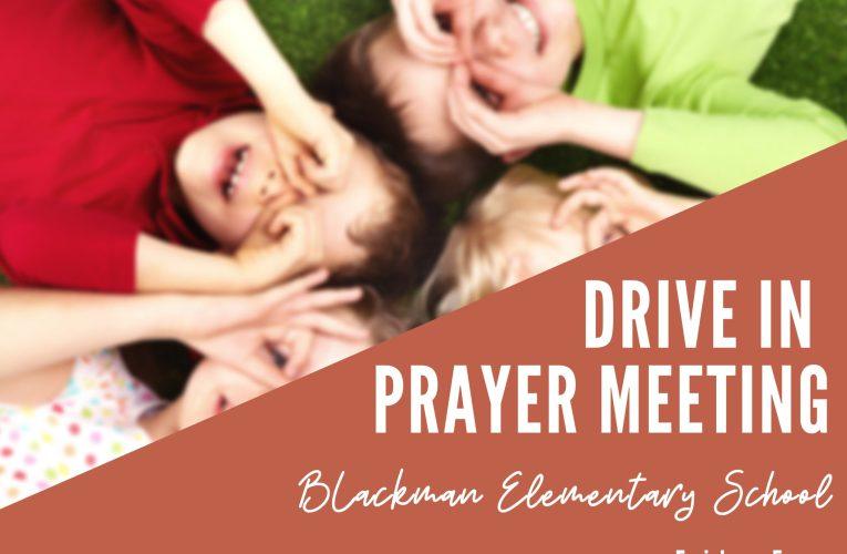 Drive-In Prayer Meeting: Schools