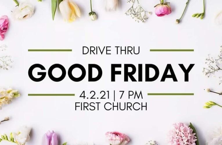 Good Friday Drive-True Service
