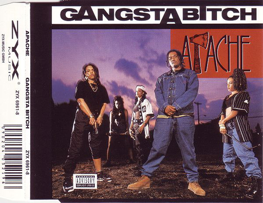 Apache - Gangsta Bitch (CD Single) {Front}