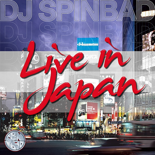 DJ Spinbad Live In Japan DJ Spinbad   Live in Japan (Mixtape)