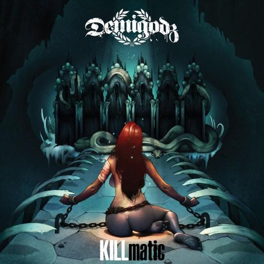 demigodz-killmatic