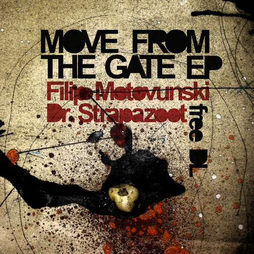 Filip Motovunski & Dr.Strapazoot - Move From The Gate EP