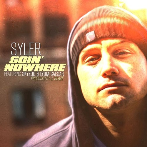 "Syler (feat. Skyzoo & Lydia Caesar) - ""Goin' Nowhere"""