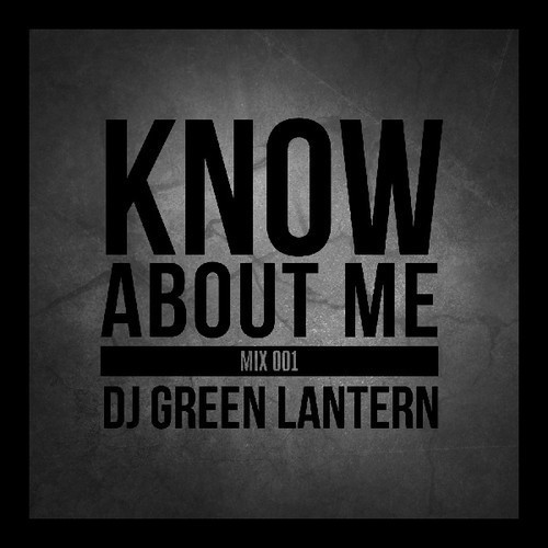 Know About Me Mix - Vol 1