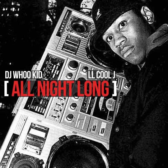 LL Cool J & DJ Whoo Kid - All Night Long