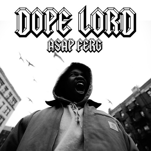 A$AP Ferg - Dope Lord (Move That Dope rmx)
