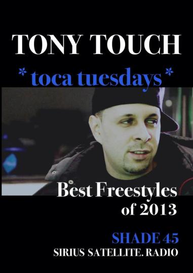 Tony Touch presents Best Freestyles of 2013