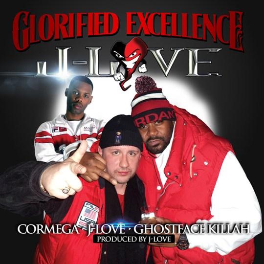 J-Love ft. Ghostface Killah & Cormega - Glorified Excellence
