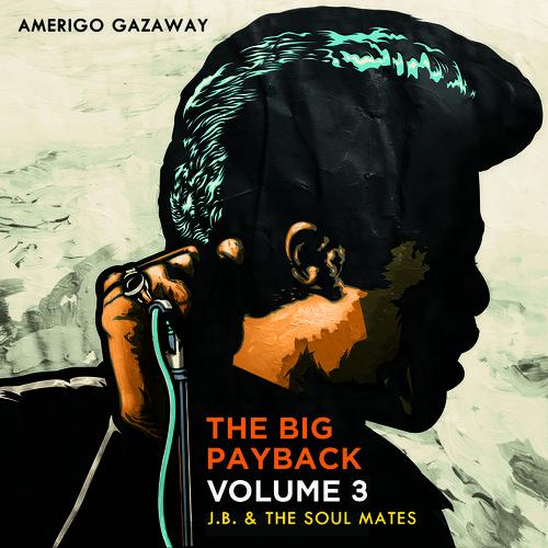 James Brown & The Soul Mates - The Big Payback Vol. 3 (Mixtape)