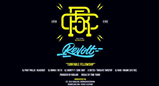 Revolt Clothing Presents: DJ's Repre5ent - Turntable Fellowship