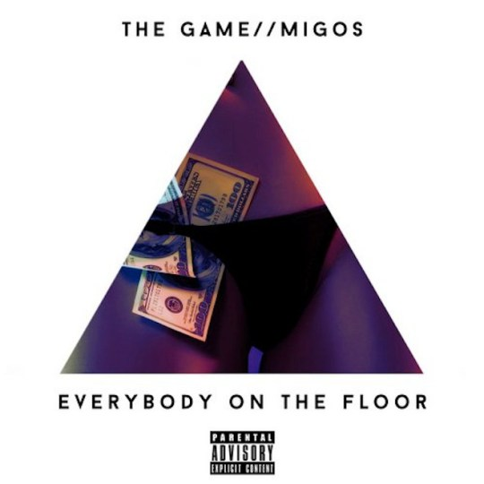 the-game-featuring-migos-everybody-on-the-floor