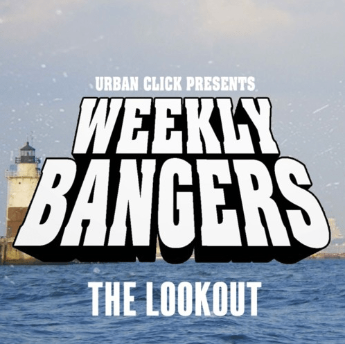 Urban Click Beats - The Lookout (Weekly Bangers)