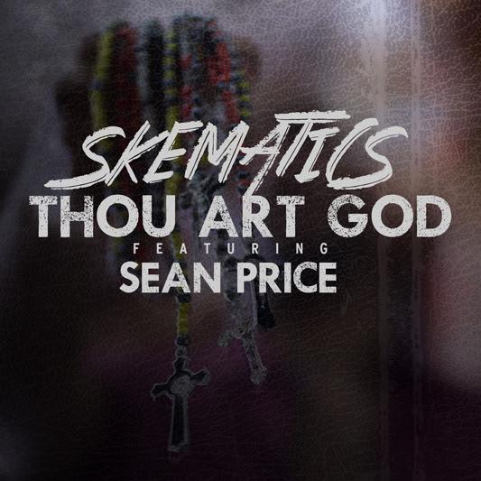 Skematics ft. Sean Price - Thou Art God