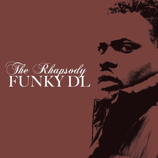 Funky DL - The Rhapsody