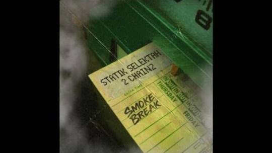 Statik Selektah & 2 Chainz - Smoke Break