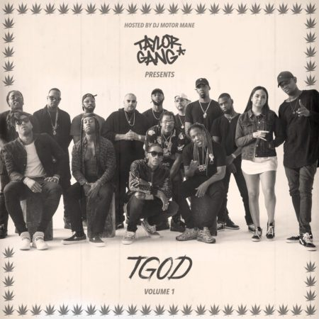"Taylor Gang Released New Mixtape ""TGOD Vol. 1"""