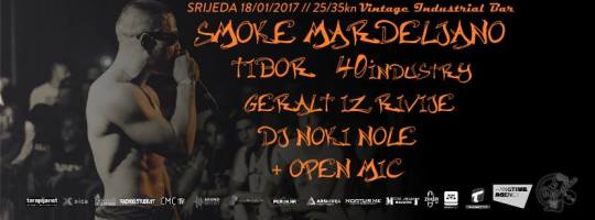 Smoke Mardeljano, Geralt iz Rivije, Tibor i drugi @ Vintage Industrial Bar, Zagreb (18. 1.)