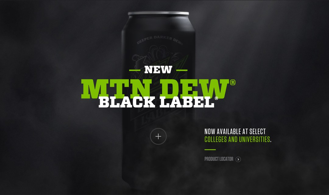 MOUNTAIN DEW® BLACK LABEL®