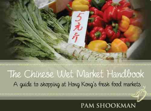 Chinese Wet Market Handbook
