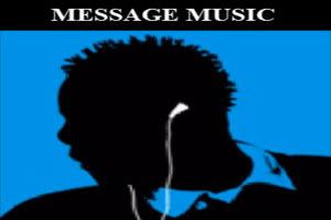 300x200MessageMusic