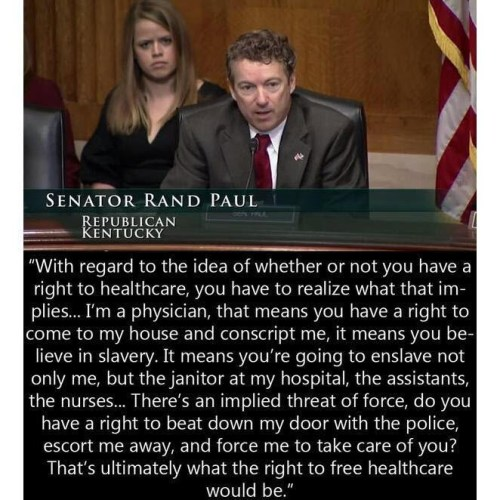 Twitter account of actor Michael Sheen -- shows Paul seated at a congressional hearing. The meme purports to quote Paul equating the right to health care with slavery. -  Politifact