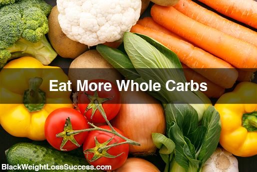 What Is The Difference Between Whole Carbs And Processed