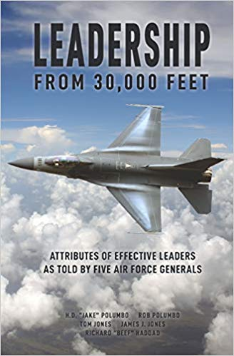 Leadership from 30,000 Feet: Attributes of Effective Leaders as Told by Five Air Force Generals