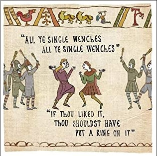 Done in the style of teh Bayeux Tapestry two women dancing with the caption: all ye single wenches