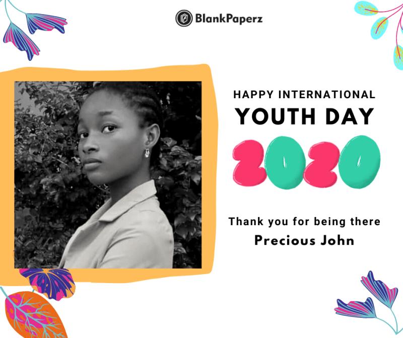 BlankPaperz Media Celebrates Precious John on International Youth Day 2020 #IYD2020