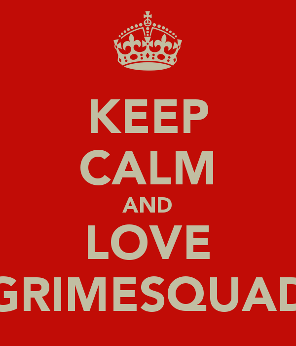 keep-calm-and-love-grimesquad.png