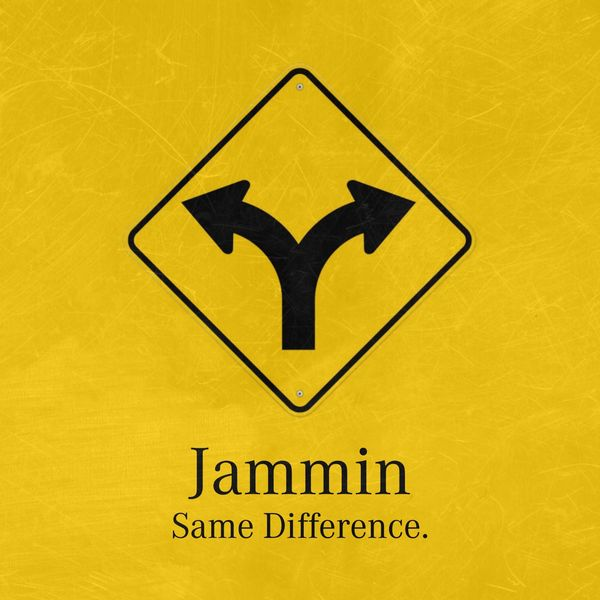 jammin', grime, same difference
