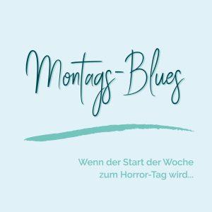 blauer Eisberg _ Montag Blues