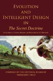 Evolution & Intelligent Design in THE SECRET DOCTRINE