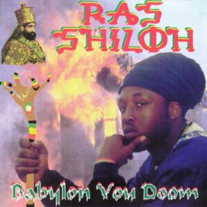 Ras Shiloh - Babylon You Doom Album Cover