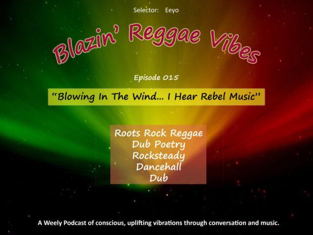 Blazin' Reggae Vibes - Ep. 015 Poster