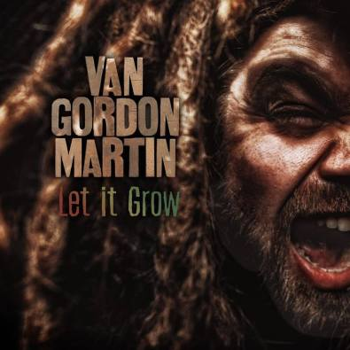 Van Gordon Martin - Let It Grow Cover