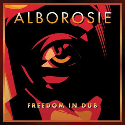 Alborosie - Freedom In Dub Album Cover